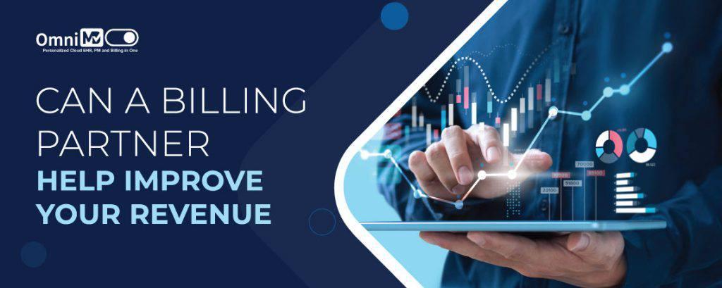 Can a Billing Partner Help Improve Your Revenue